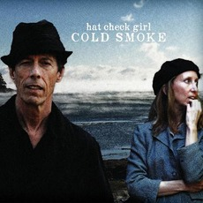Cold Smoke mp3 Album by Hat Check Girl