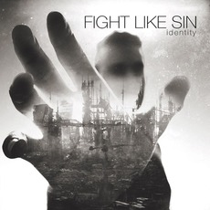 Identity mp3 Album by Fight Like Sin