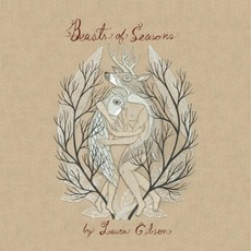 Beasts of Seasons mp3 Album by Laura Gibson
