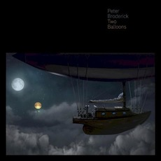 Two Balloons by Peter Broderick