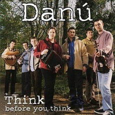 Think Before You Think mp3 Album by Danú