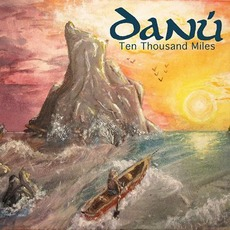 Ten Thousand Miles mp3 Album by Danú