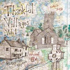 Thankful Villages, Vol. 1 mp3 Album by Darren Hayman