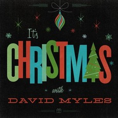 It's Christmas mp3 Album by David Myles