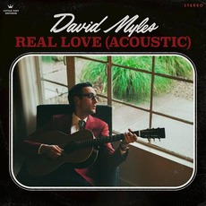 Real Love (Acoustic) by David Myles