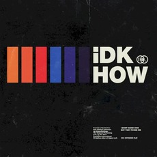 1981 Extended Play mp3 Album by I DON'T KNOW HOW BUT THEY FOUND ME
