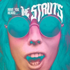 Have You Heard... mp3 Album by The Struts