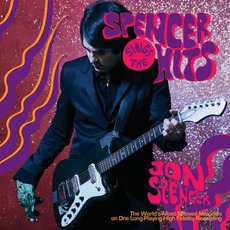 Spencer Sings the Hits by Jon Spencer