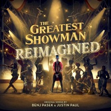 The Greatest Showman: Reimagined mp3 Soundtrack by Various Artists
