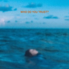 Who Do You Trust? mp3 Single by Papa Roach