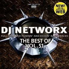 DJ Networx: The Best Of Vol.51 mp3 Compilation by Various Artists