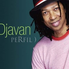 Perfil ) mp3 Artist Compilation by Djavan