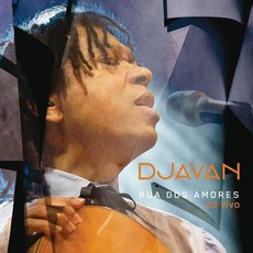 Rua dos Amores Ao Vivo mp3 Live by Djavan