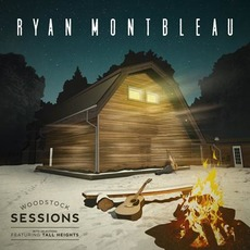 Woodstock Sessions (Live) by Ryan Montbleau