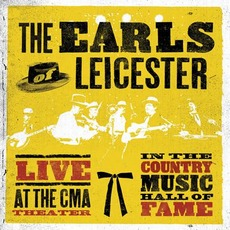 Live At The CMA Theater In The Country Music Hall Of Fame mp3 Live by The Earls Of Leicester