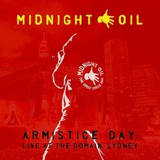 Armistice Day: Live at the Domain, Sydney mp3 Live by Midnight Oil
