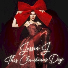 This Christmas Day mp3 Album by Jessie J