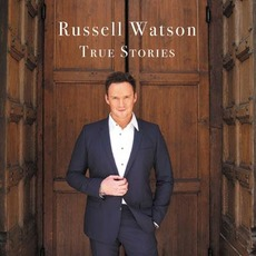 True Stories mp3 Album by Russell Watson