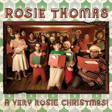 A Very Rosie Christmas! (Expanded Edition) mp3 Album by Rosie Thomas