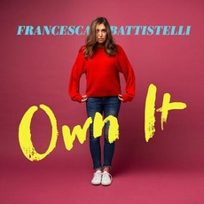 Own It mp3 Album by Francesca Battistelli