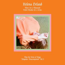 "From the Series of Songs ""Altogether Unaccompanied"", Vol. I mp3 Album by Helena Deland"