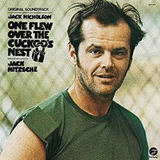 One Flew Over the Cuckoo's Nest (Re-Issue) by Jack Nitzsche