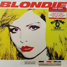 Blondie 4(0) Ever: Ghosts of Download / Greatest Hits Deluxe Redux by Blondie