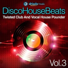 Disco House Beats, Vol.3 mp3 Compilation by Various Artists