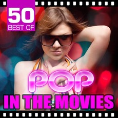 50 Best of Pop in the Movies mp3 Compilation by Various Artists