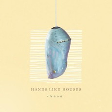 Anon. by Hands Like Houses