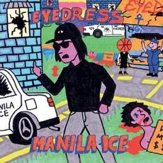 Manilla Ice by Eyedress