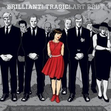 Brilliant! Tragic! mp3 Album by Art Brut