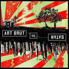Art Brut vs. Satan mp3 Album by Art Brut