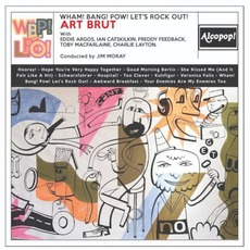Wham! Bang! Pow! Let's Rock Out! mp3 Album by Art Brut