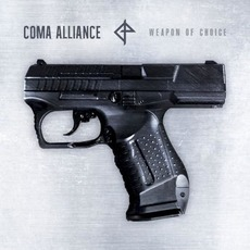 Weapon of Choice by Coma Alliance
