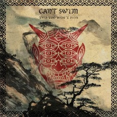 This Too Won't Pass mp3 Album by Can't Swim