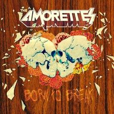 Born to Break mp3 Album by The Amorettes