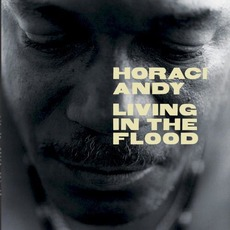 Living In The Flood mp3 Album by Horace Andy