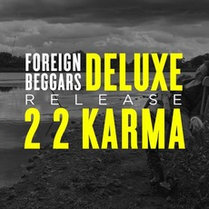 2 2 Karma (Deluxe Edition) by Foreign Beggars