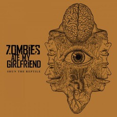 Shun the Reptile mp3 Album by Zombies Ate My Girlfriend