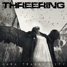 Dark Tranquility by Threering