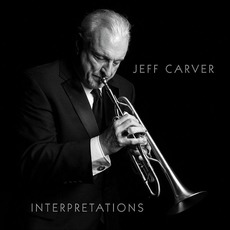 Interpretations by Jeff Carver
