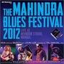 The Mahindra Blues Festival 2012