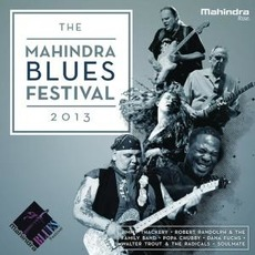 The Mahindra Blues Festival 2013 mp3 Compilation by Various Artists