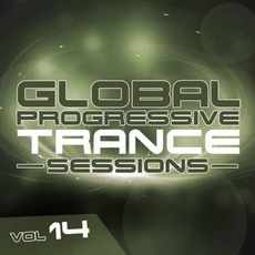 Global Progressive Trance Sessions, Vol. 14 by Various Artists