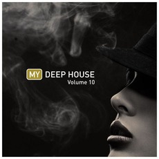 My Deep House, Volume 10 by Various Artists