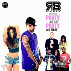 RNB mania presents: Party All Day, Party All Night, Vol.7 by Various Artists