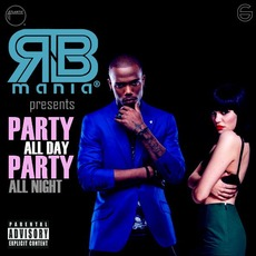 RNB mania presents: Party All Day, Party All Night, Vol.6 by Various Artists