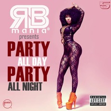RNB mania presents: Party All Day, Party All Night, Vol.5 by Various Artists