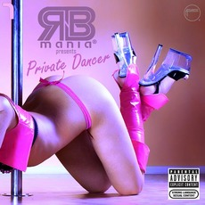 RNB mania presents: Private Dancer, Vol.7 by Various Artists